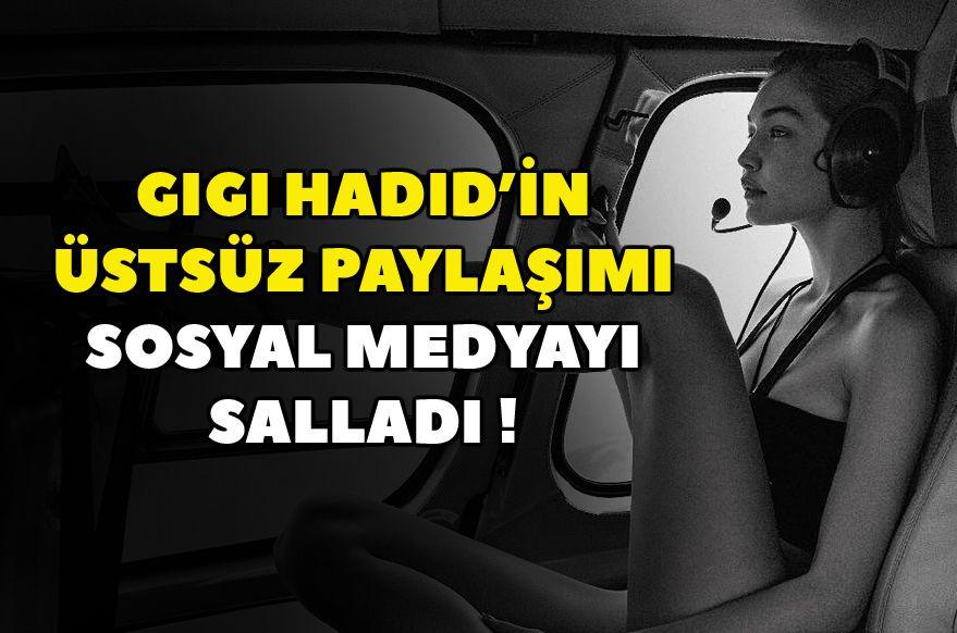 Gigi Hadid'in çıplak paylaşımı olay oldu ! - Sayfa 1
