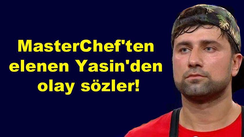 MasterChef'ten elenen Yasin'den olay sözler! - Sayfa 1