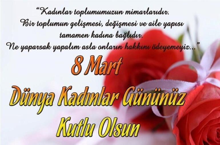 8 Mart Dünya Kadınlar Günü En Anlamlı Mesajları ve Sözleri - Sayfa 4