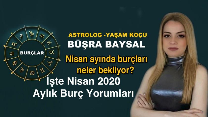 Astrolog - Yaşam Koçu Büşra Baysa İle Nisan Ayı Burç Yorumları