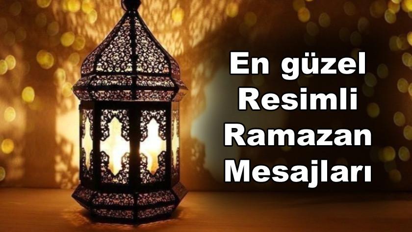 En güzel resimli Ramazan mesajları...