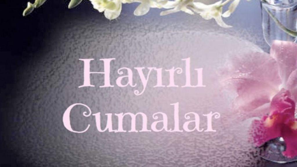 HAYIRLI CUMALAR - 25 Eylül en anlamlı resimli Cuma mesajları - Sayfa 1