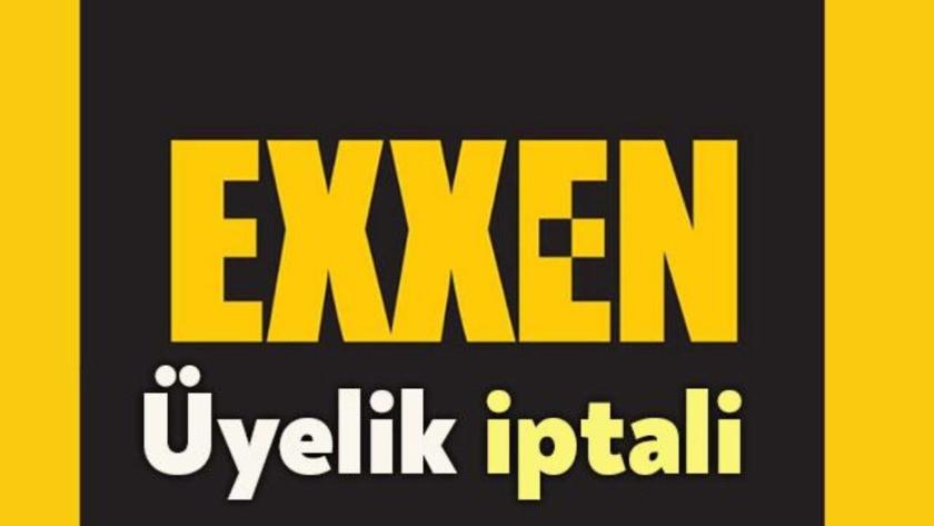 Exxen aboneliği nasıl iptal edilir? İşte cevabı