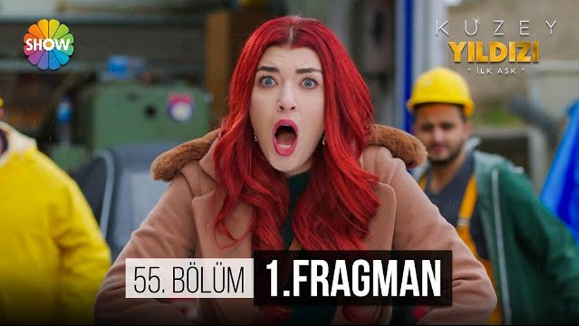 Kuzey Yıldızı İlk Aşk 55.Bölüm Fragmanı İzle