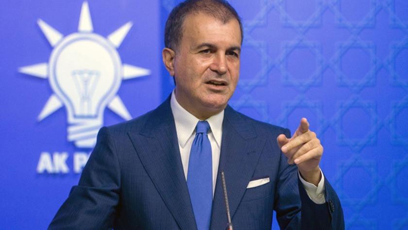 AK Parti sözcüsü Ömer Çelik'ten CHP'ye sert açıklamalar
