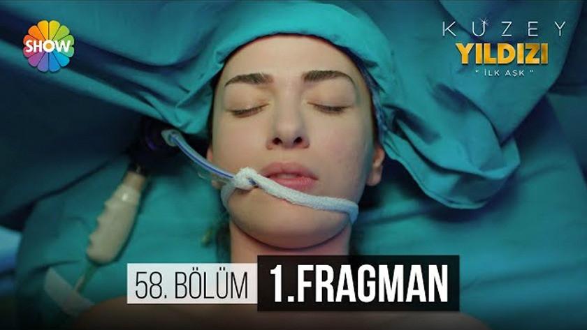 Kuzey Yıldızı İlk Aşk 58.Bölüm Fragmanı izle