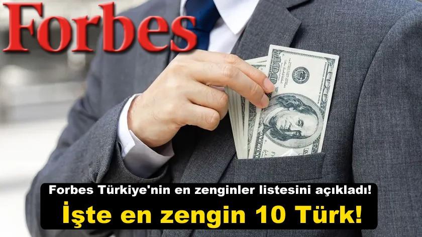 Forbes Türkiye'nin en zenginler listesini açıkladı!