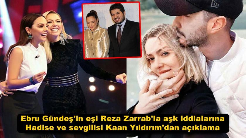 Reza Zarrab'la aşk iddialarına Hadise ve Kaan Yıldırım'dan açıklama!