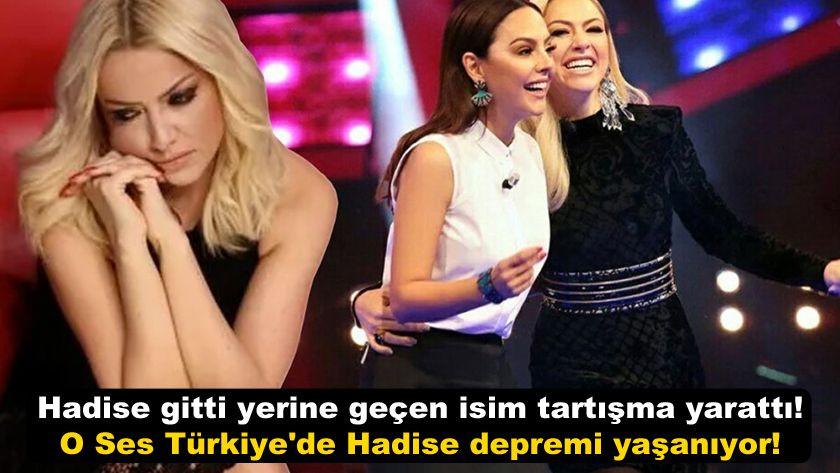 Hadise gitti yerine geçen isim tartışma yarattı! O Ses Türkiye'de Hadise depremi yaşanıyor! - Sayfa 1