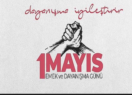 Resimli, kısa, anlamlı, özel 1 Mayıs Emek ve Dayanışma Günü kutlama mesajları! - Sayfa 4