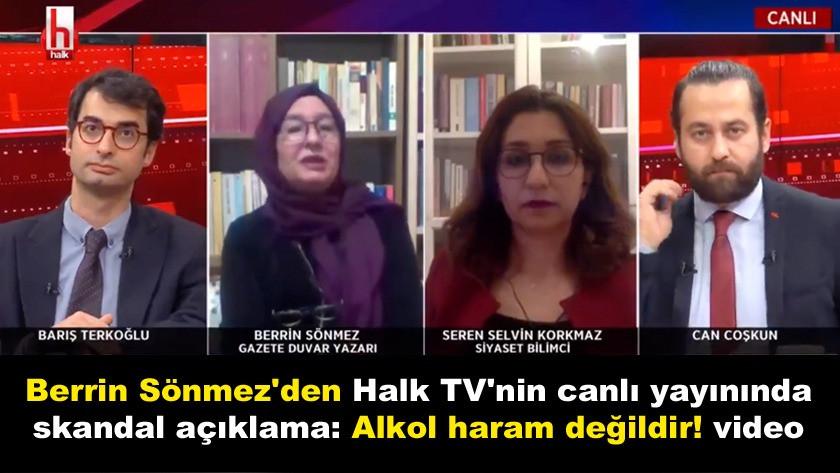 Berrin Sönmez'den yayınında skandal açıklama: Alkol haram değildir!