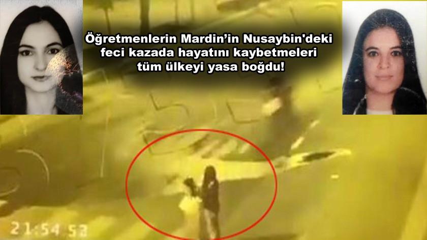 Öğretmenlerin Mardin'in Nusaybin'ki kazada hayatını kaybetme anları!