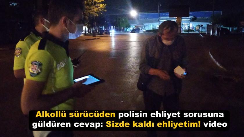 Alkollü sürücüden polisin ehliyet sorusuna güldüren cevap! video