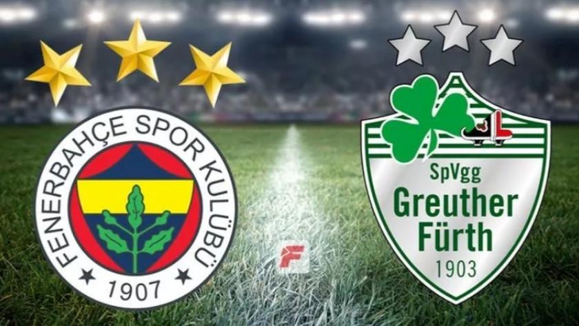 Fenerbahçe - Greuther Fürth maçı ne zaman, saat kaçta, hangi kanalda?