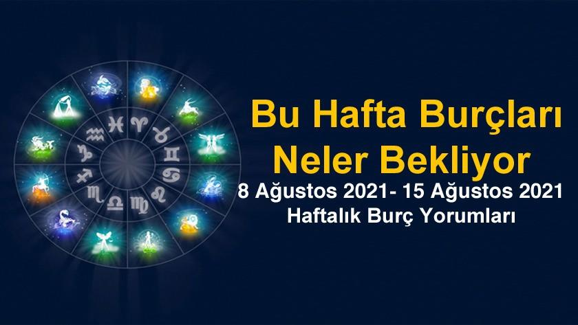 9 Ağustos 2021 - 15 Ağustos 2021 Haftalık Burç Yorumları - Astroloji