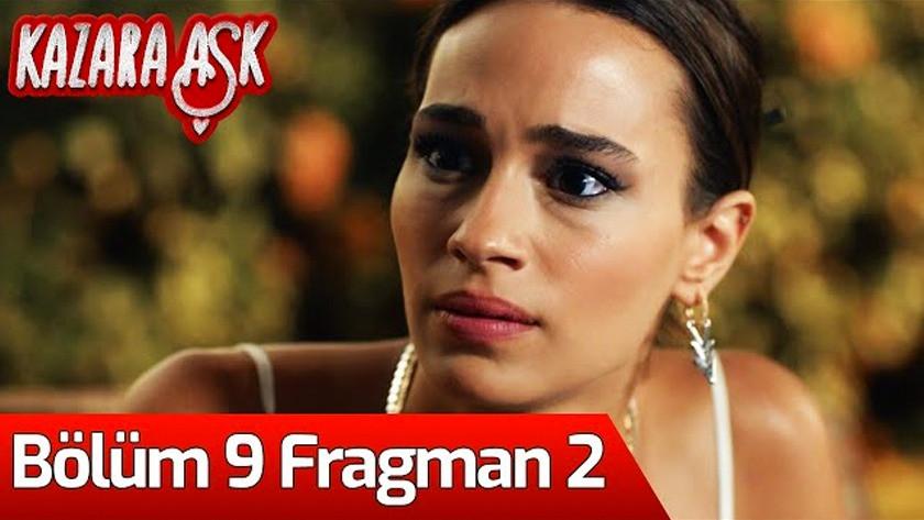 Kazara Aşk 9.Bölüm 2. Fragmanı izle
