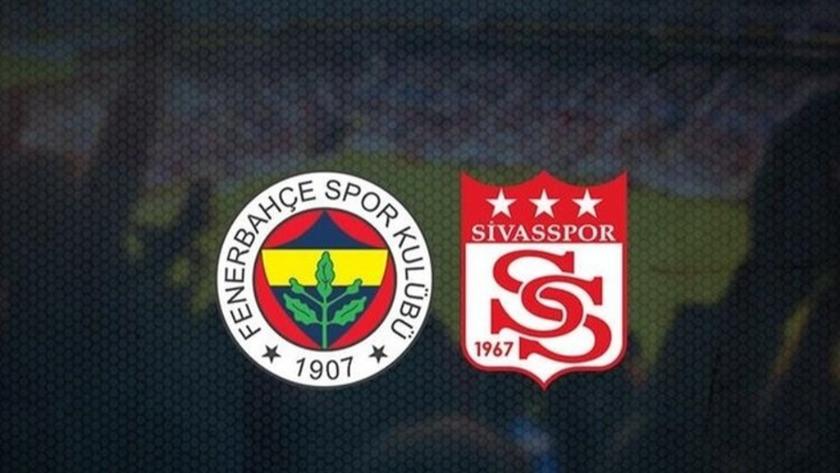 Fenerbahçe Sivasspor maçı ne zaman saat kaçta hangi kanalda?