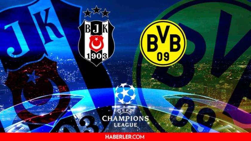 Beşiktaş Borussia Dortmund maçı ne zaman, saat kaçta, hangi kanalda?