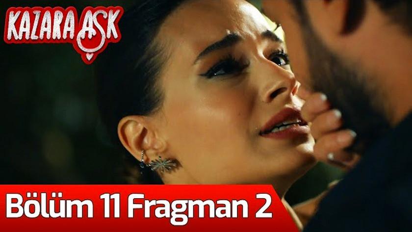 Kazara Aşk 11.Bölüm 2. Fragmanı izle