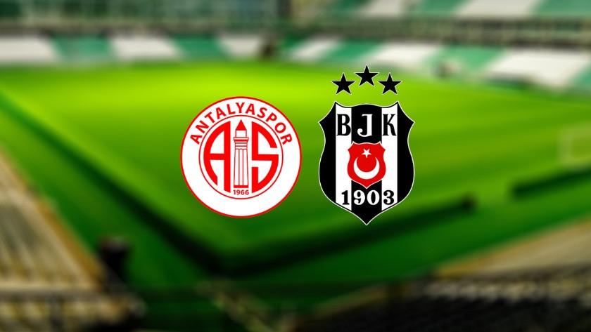CANLI ANLATIM I Antalyaspor – Beşiktaş maçı canlı takip!