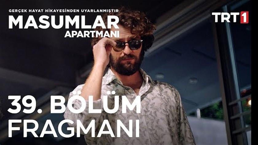 Masumlar Apartmanı 39.Bölüm Fragmanı izle