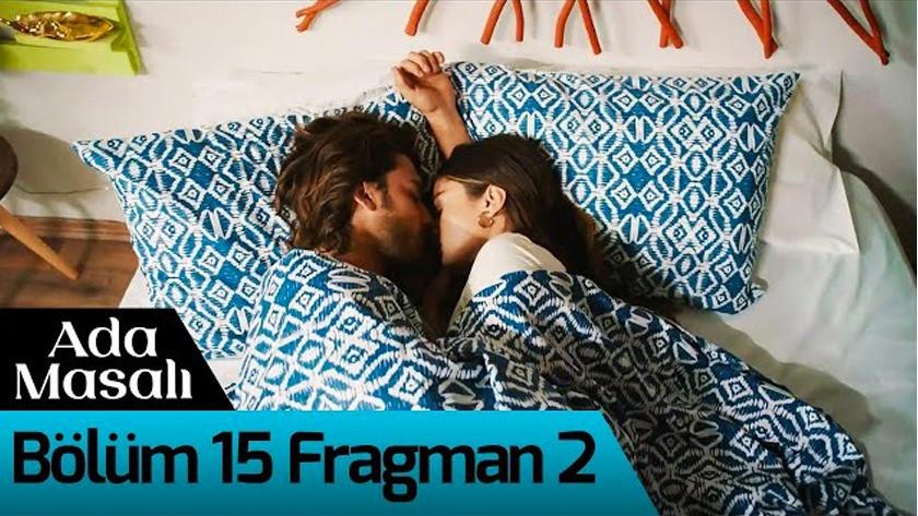Ada Masalı 15.Bölüm 2. Fragmanı izle