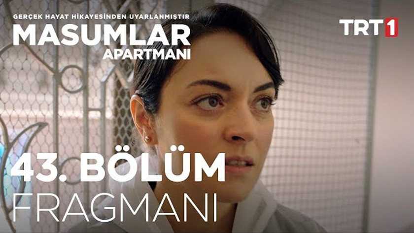 Masumlar Apartmanı 43.Bölüm Fragmanı izle
