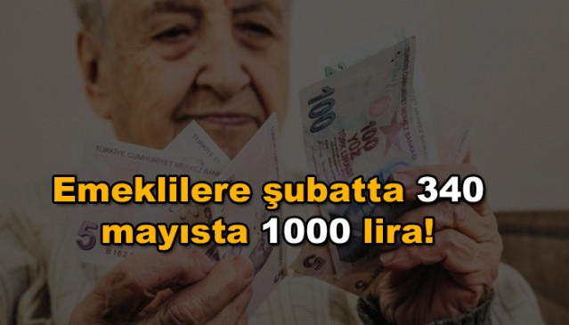 Emeklilere şubatta 340, mayısta 1000 lira - Sayfa 1