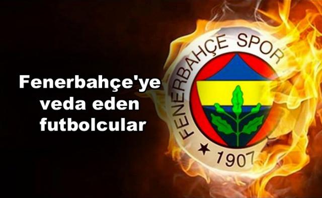 İşte Fenerbahçe'ye veda eden futbolcular - Sayfa 1